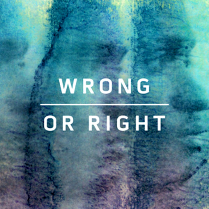 Kwabs Wrong or Right